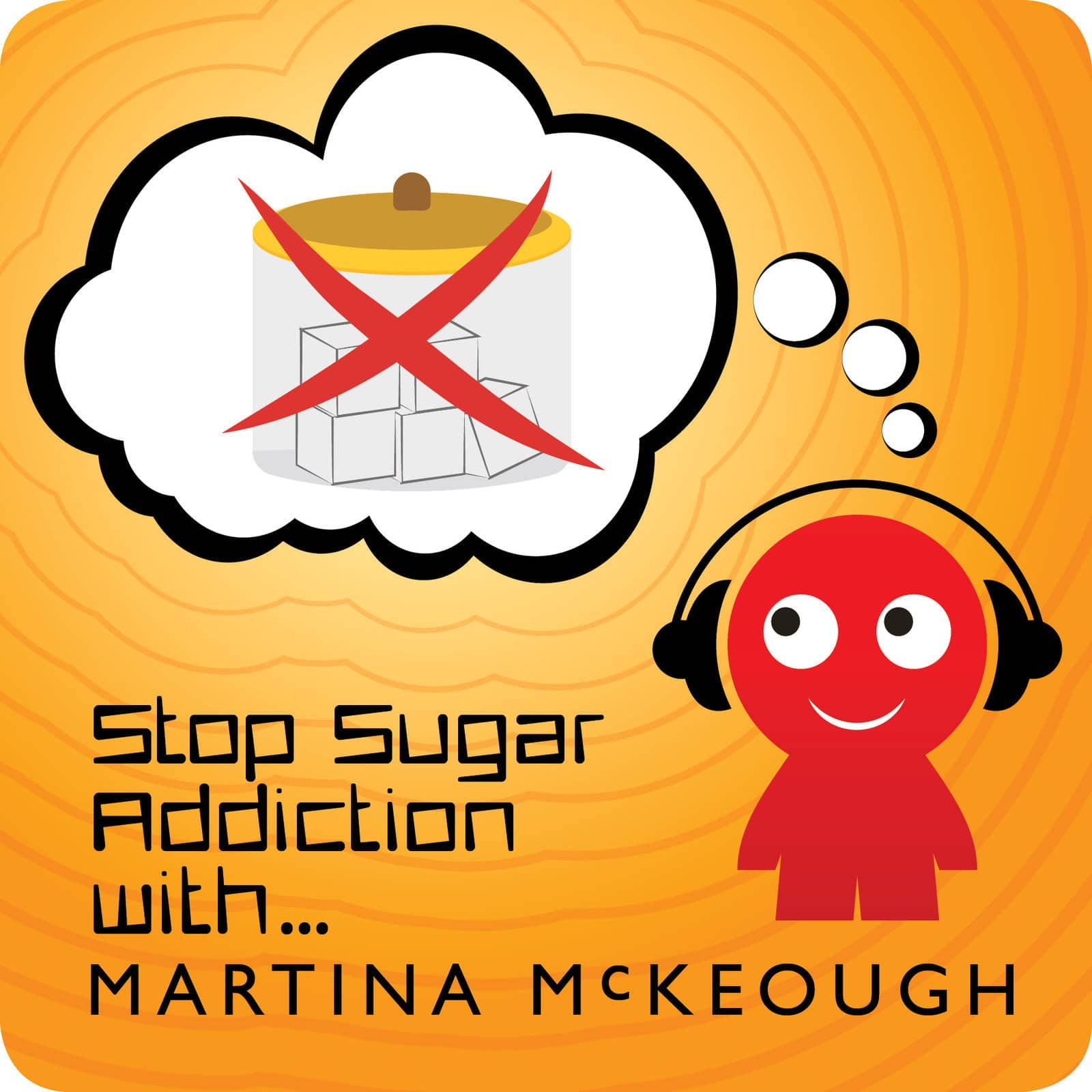 Hypnotherapy To Stop Eating Sugar - Hypnotherapy to Lose ...